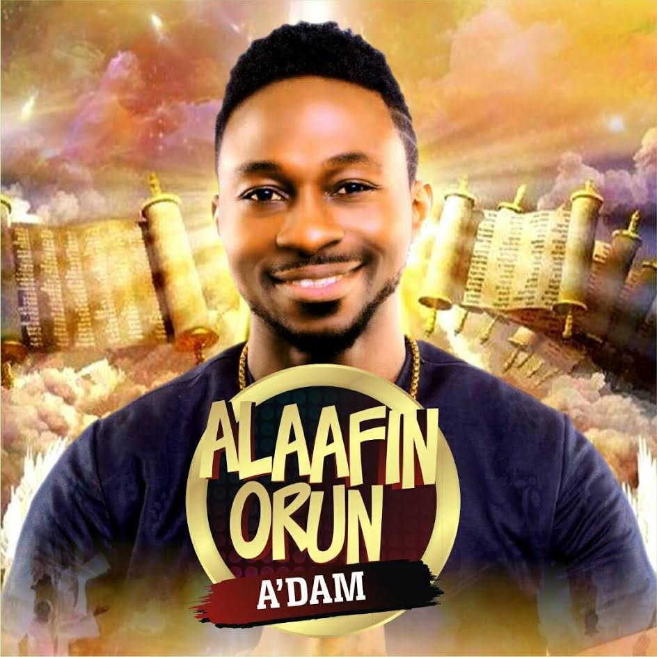 "A""DAM RELEASES NEW SINGLE ""ALAAFIN ORUN"" @adamtwita"