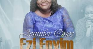 Jennifer Onos - Ezi'enyim (my Good Friend 247GVIBES
