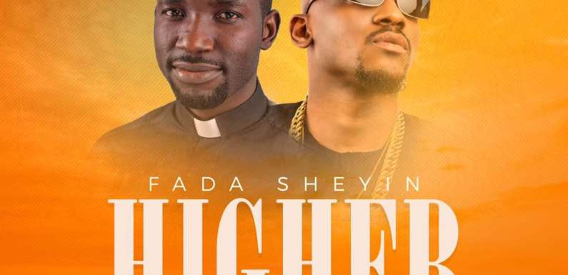 "FADA SHEYIN RELEASES NEW VIDEO ""HIGHER"" FT JOE EL @FadaShey  @joeelkennis"