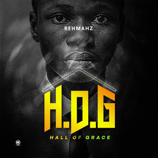 "REHMAHZ UNVEILS NEW ALBUM ""HALL OF GRACE"" @Rehmahz"