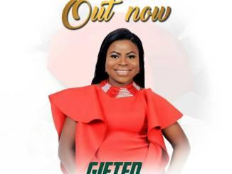 gifted - EZE NDI EZE www.247gvibes.com