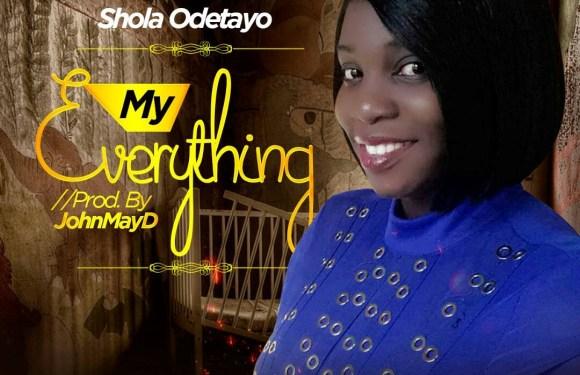 (Mp3) : Sola Odetayo – MY Everything [@solaodetayo]