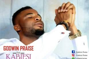 KABIESI - Godwin Praise