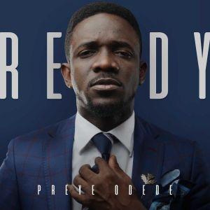 Preye Odede's Sophomore Album #Ready