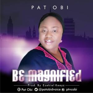 Pat Obi - be magnified