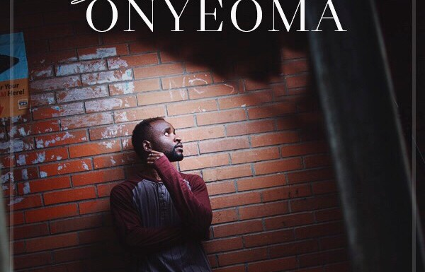 (AUDIO + LYRICS) : Onyeoma – SteVe Aawsum ( Prod. by Progress [@steveaawsum]