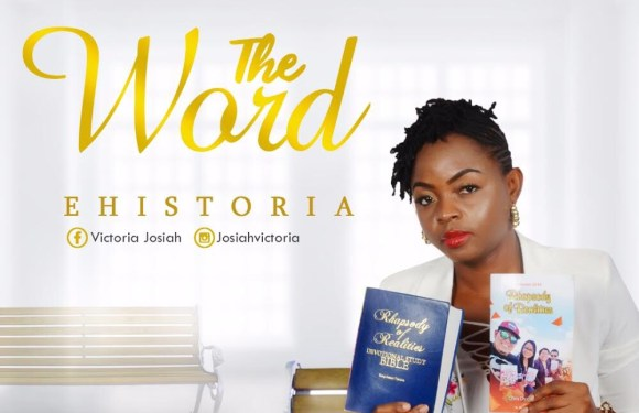 (Audio + Video) : The Word – Ehistoria @IamEhistoria