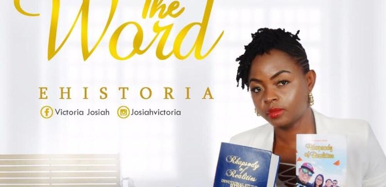 (Audio + Video) : The Word – Ehistoria @IamEhistoria