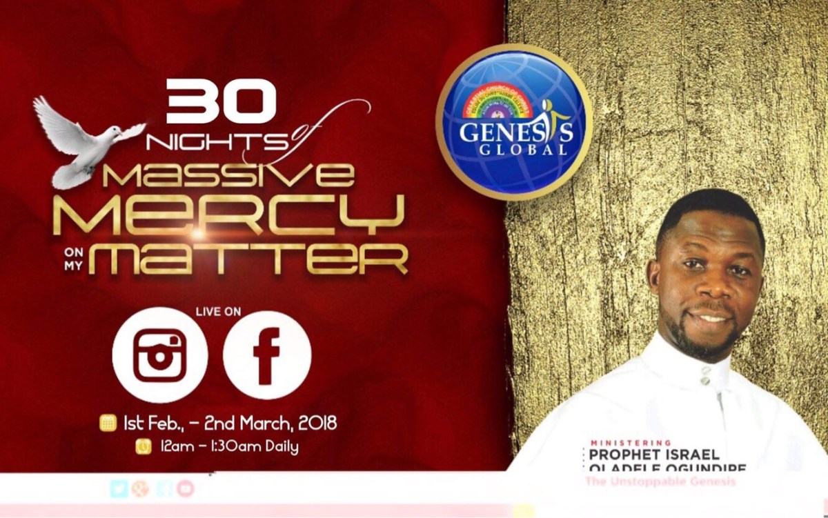 (EVENT) : PROPHET ISRAEL OLADELE OGUNDIPE HOSTS 30 NIGHTS OF MASSIVE MERCY ON MY MATTER