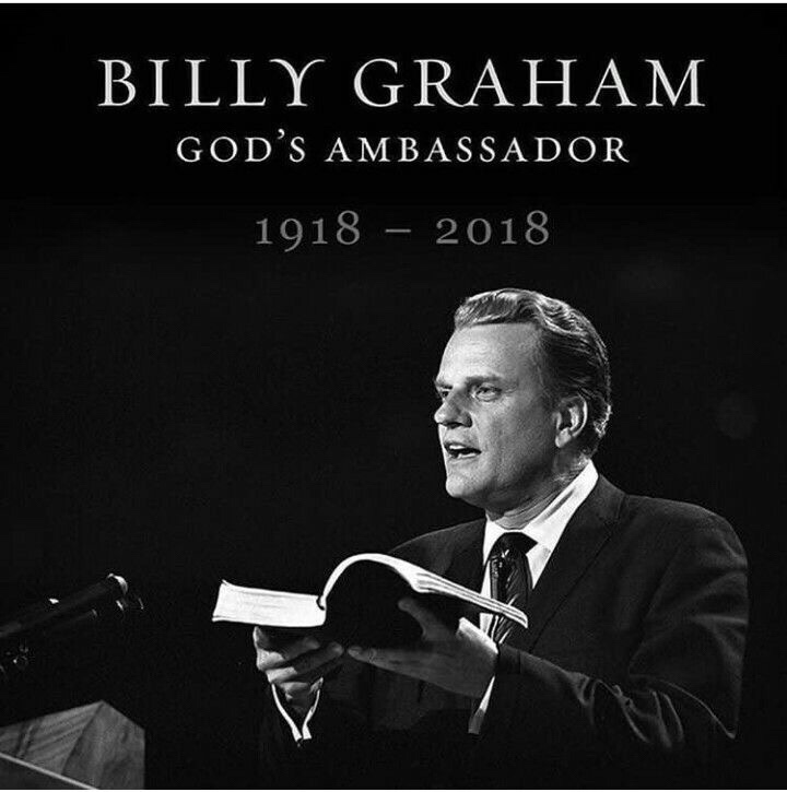 PASSING UNTO GLORY : EVANGELIST BILLY GRAHAM DIES AT 99