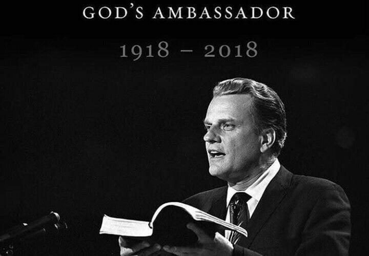 PASSING UNTO GLORY : EVANGELIST BILLY GRAHAM DIES AT 99
