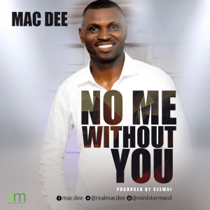 MAC Dee2 - no me without you