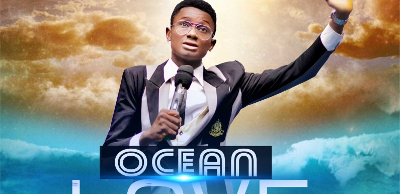 #Music : Ocean Of Love – Ipere Evanx || @ipereevanx_official