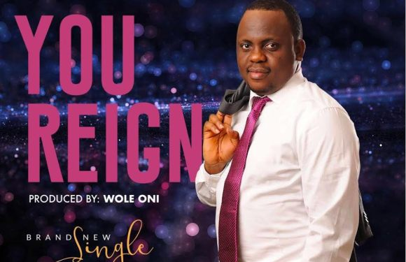 #Music : You Reign – Opeyemi Abayomi || @opeyemiabayomiD