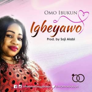 Omo Ibukun - Igbeyawo