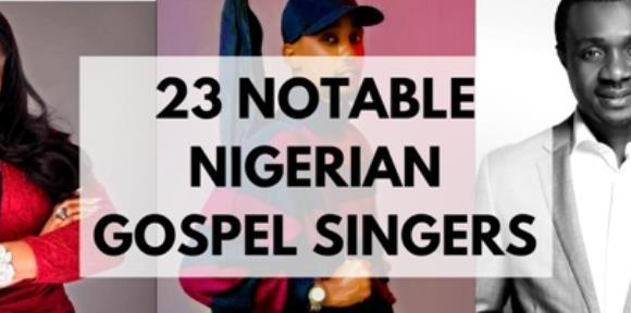 23 Notable Nigerian gospel singers and facts about them (According to Wikipedia)