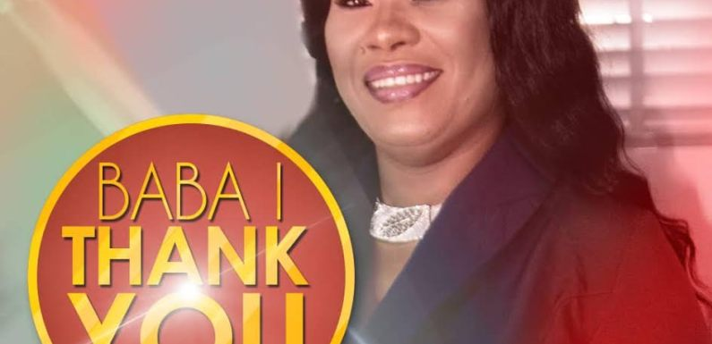 #Music: Baba I Thank You – Blessing Akachukwu || @Blee2004