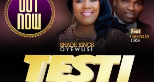 TESTIMONY BY shade king oyewusi ft gbenga oke