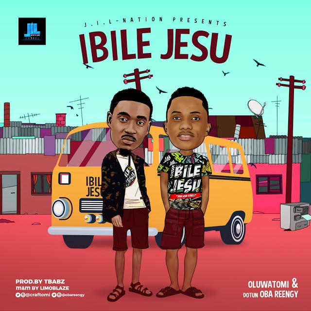 New Music : Ibile Jesu - Oluwatomi ( Feat. Oba Reengy ) | @Craftomi @Obaeengy