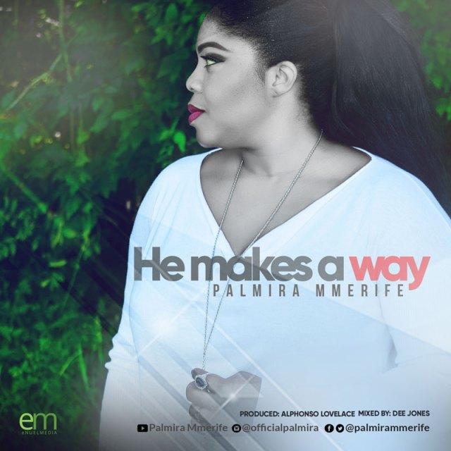 Palmira - He Makes a Way