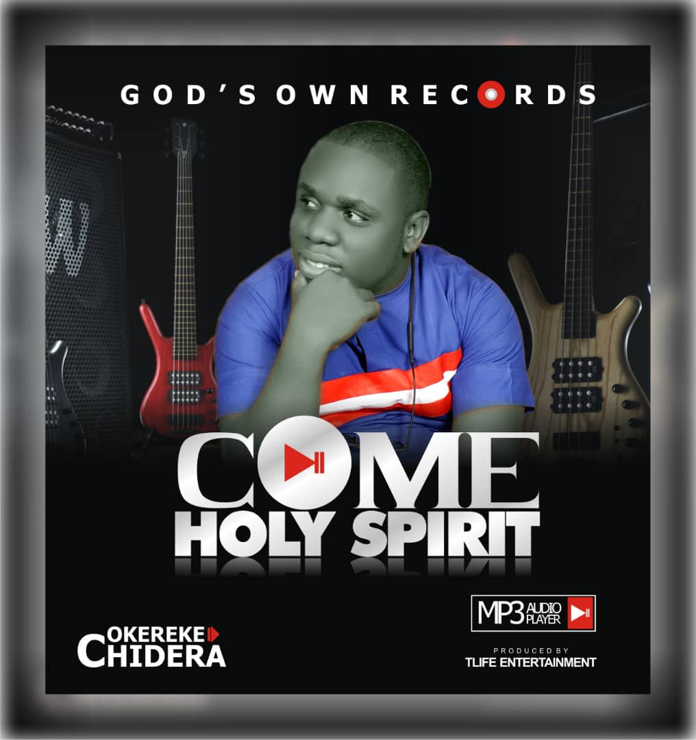 Latest Extraordinary Worship: Okereke Chidera - Come Holy Spirit