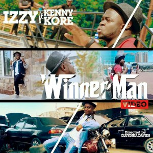IZZY - WINNER MAN VIDEO FT KENNY KORE
