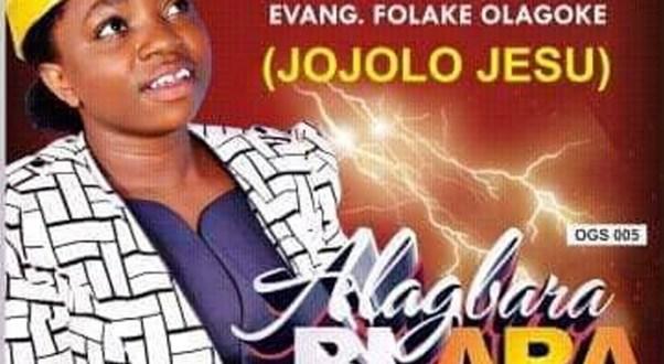 New Music : Alagbara Bi Ara – Folakemi Jojolo | @folakemijojoloJ