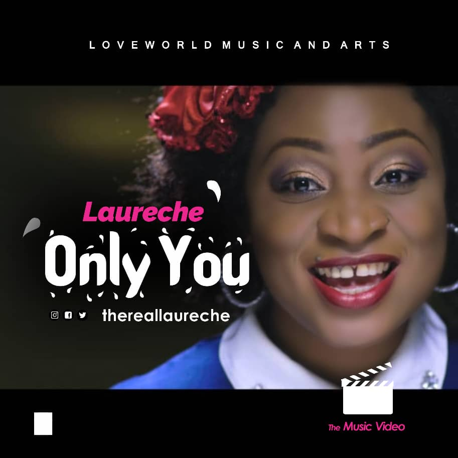 New Music : Only You - Laureche |@thereallaureche