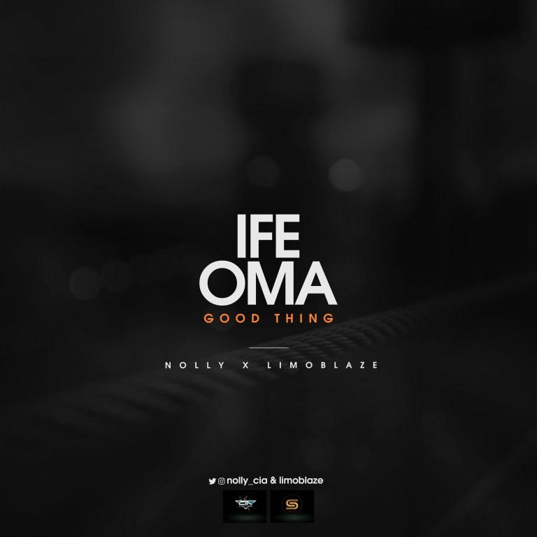 New Music: Ifeoma - Nolly X Limoblaze   @Nolly_CIA @Limoblaze