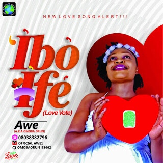 New Music : Ibo Ife - Awe