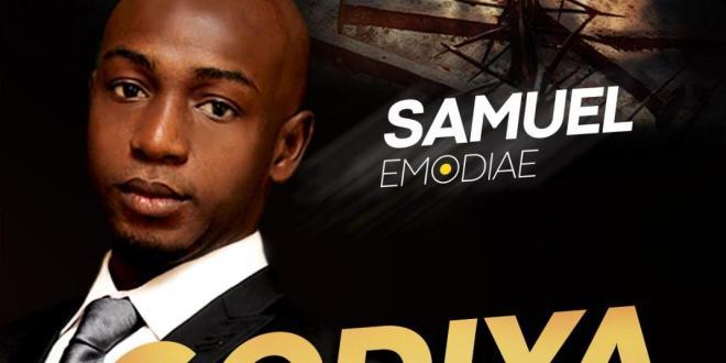 New Music: Godiya – Samuel Emodiae |@Samemodiae