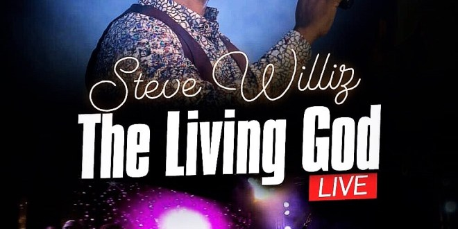 New Music: The Living God – Steve Willis |@Stevewilliz