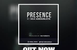 PRESENCE - SOJI ADESUNLOYE