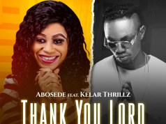 Thank You Lord - Abosede ft Kelar Thrillz