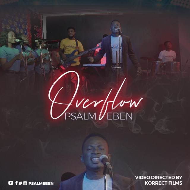 PSALM EBEN-OVERFLOW-VIDEO