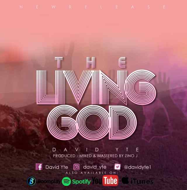 THE LIVING GOD by David Yte