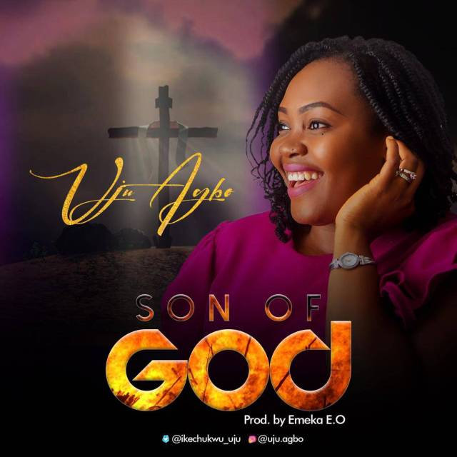 Son of God by Uju Agbo