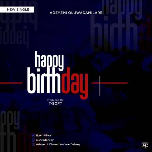 Adeyemi Oluwadamilare - Happy Birthday
