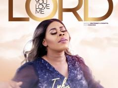 You Love Me Lord - Iphy