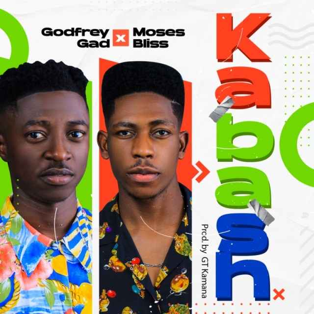 Kabash by Godfrey Gad ft moses bliss