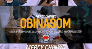 Music Video: Obinasom - Mercy Chinwo