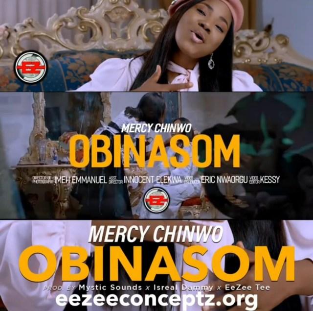 Music Video: Obinasom - Mercy Chinwo