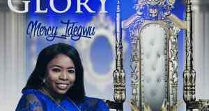 King of Glory By Mercy Idegwu