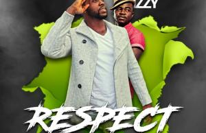 RESPECT BY JOHN LORD FT IZZY