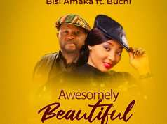 Bisi Amaka - Awesomely Beautiful (ft. Buchi)