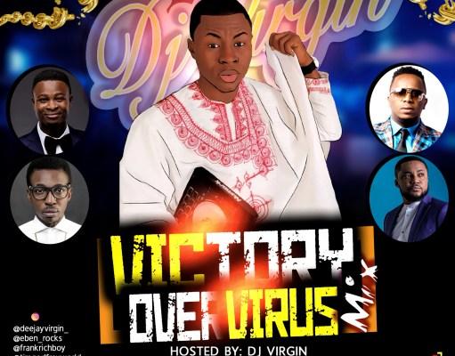 Victory Over Virus Gospel MIX