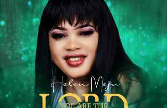 You Are The Lord By Helen Meju