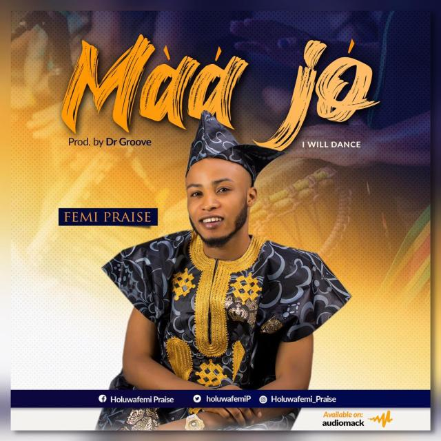 Maa Jo By Femi Stephen