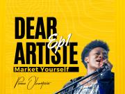 Dear Upcoming Artiste, Market Yourself - Prince Oluwatosin