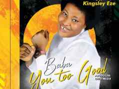 BABA YOU TOO GOOD -Wunmi Omoniyi ft Kingsley Eze